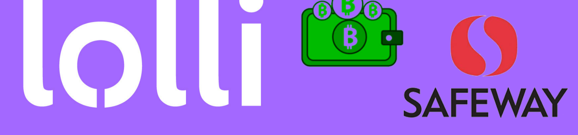 Bitcoin Rewards Shopping App Lolli collaborated with Safeway