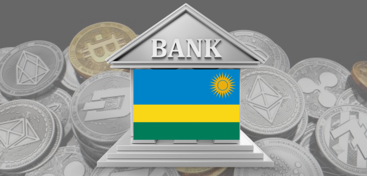 Rwandan Central Bank Issue Its Official Cryptocurrency