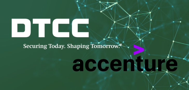 DTCC and Accenture Researching on DLT Governance Operating Model